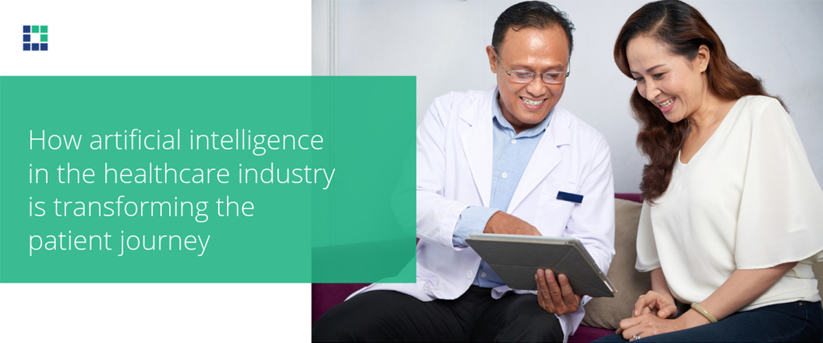 How artificial intelligence in the healthcare industry is transforming the patient journey