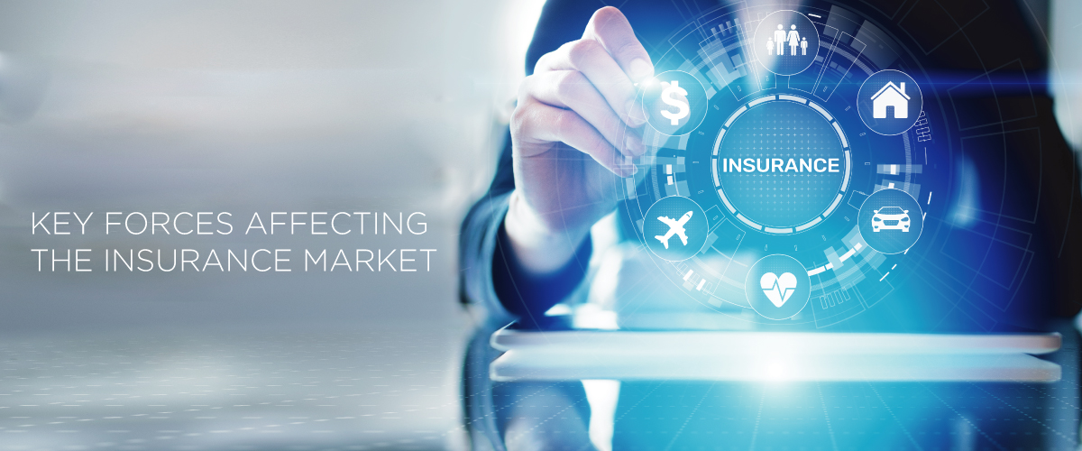Three key forces affecting the insurance market