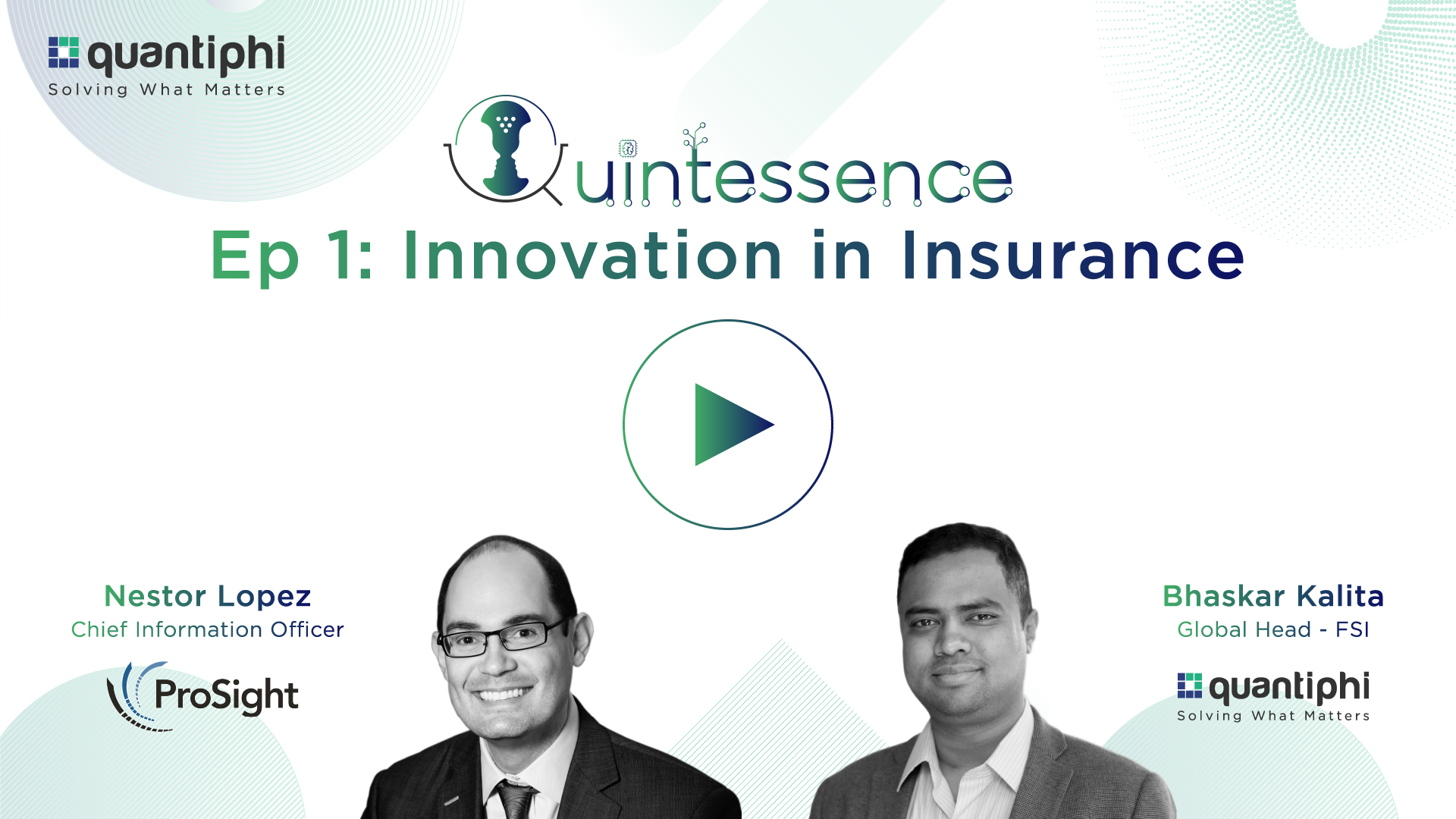 Innovations in Insurance-Quintessence Podcast Ep:1