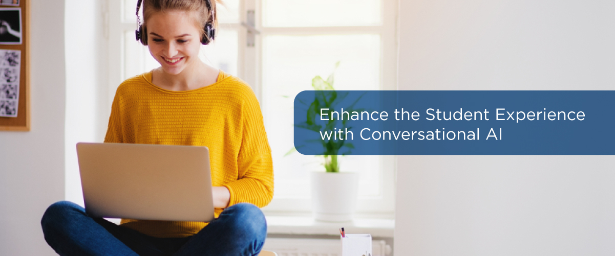 Enhance the Student Experience with Conversational AI