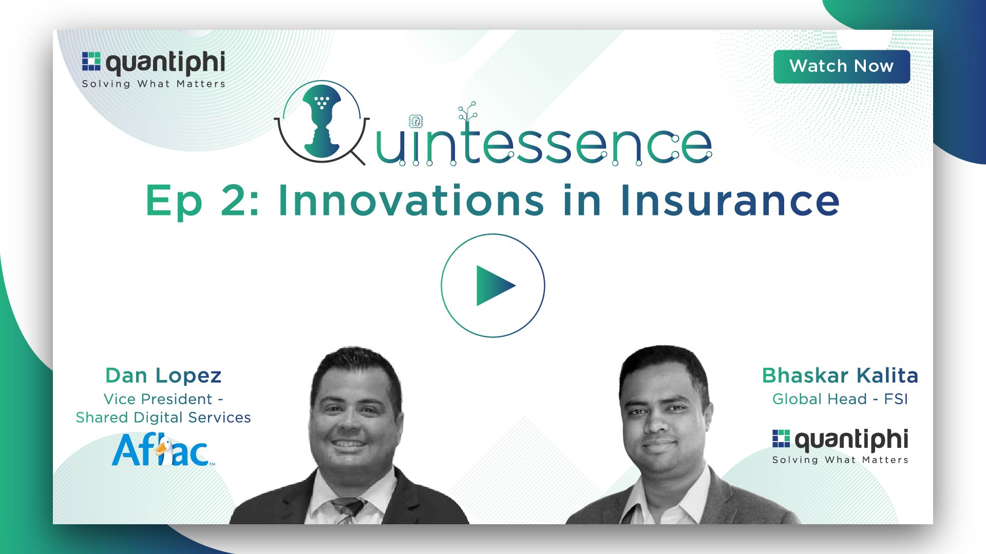 Innovations in Insurance-Quintessence Podcast Ep:2