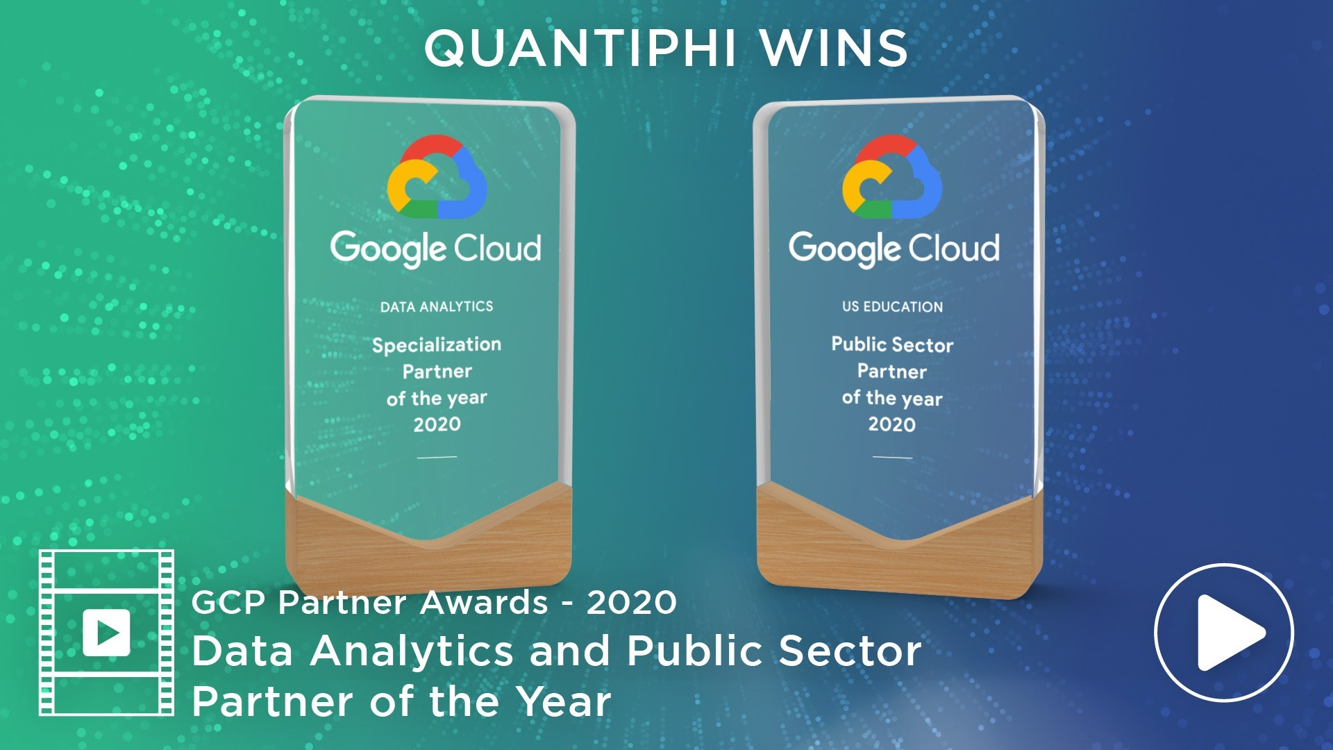 Partner of the Year Data Analytics Specialization and Public Sector – US Education | GCP Awards 2020